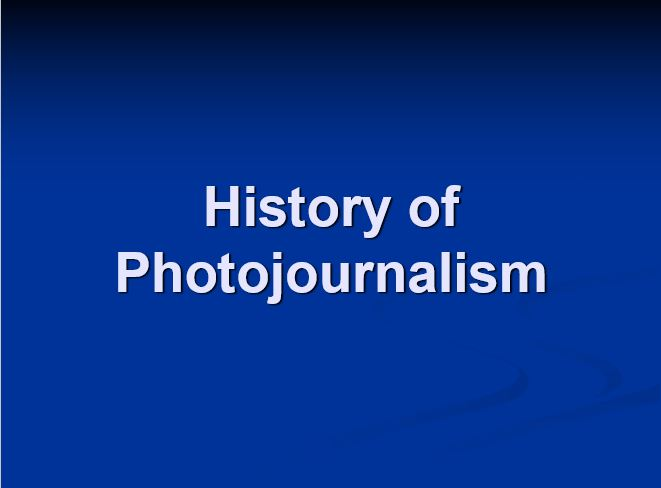History of Photojournalism- Photojournalism History Since the 1980s. The history of photojournalism has been discussed here from the 1800s to the 2000s. Also the timeline of the History of Photojournalism.